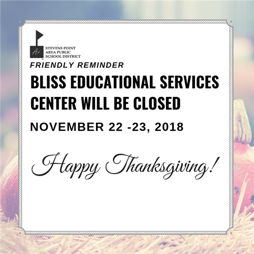 Bliss Closed November 22-23