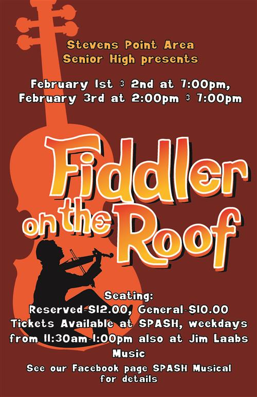 Fiddler on the Roof February 1,2 and 3