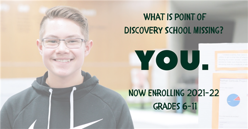 What is PoDS Missing? You. Now enrolling 2021-22 Grades 6-11